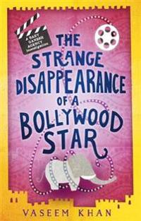 Strange disappearance of a bollywood star - baby ganesh agency book 3