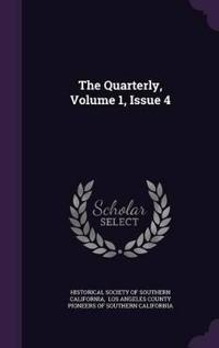 The Quarterly, Volume 1, Issue 4
