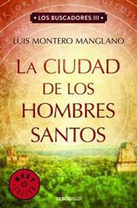 La Ciudad de Los Hombres Santos / The Searchers. the City of Holy Men
