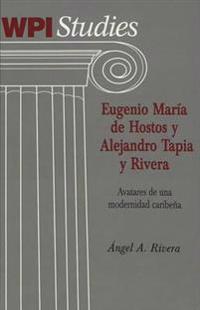 Eugenio Maria De Hostos Y Alejandro Tapia Y Rivera