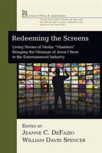Redeeming the Screens