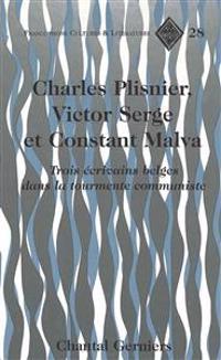 Charles Plisnier, Victor Serge et Constant Malva