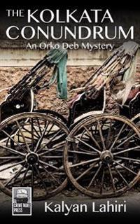 The Kolkata Conundrum: An Orko Deb Mystery