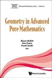Geometry in Advanced Pure Mathematics