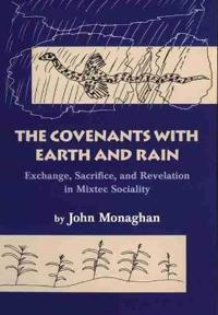 The Covenants With Earth and Rain