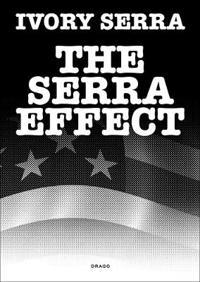 The Serra Effect
