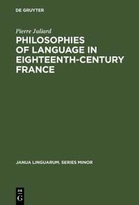 Philosophies of Language in Eighteenth-Century France