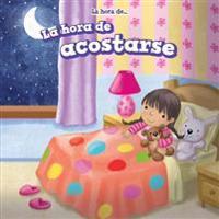 La Hora de Acostarse = Bedtime