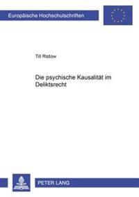 Die Psychische Kausalitaet Im Deliktsrecht