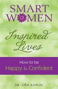 Smart Women Inspired Lives