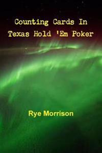 Counting Cards in Texas Hold 'Em Poker