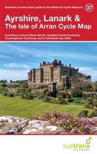 Ayrshire, lanark & the isle of arran cycle map 37 - including lochs and gle