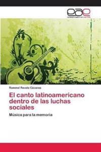 El canto latinoamericano dentro de las luchas sociales