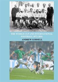 The World Cup and International Football