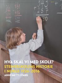 Hva skal vi med skole? - Anne-Mette Stabel pdf epub