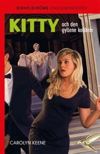 Kitty och den gyllene kolibrin
