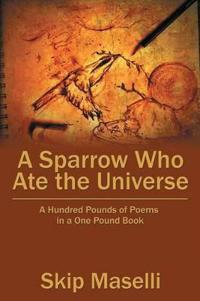 A Sparrow Who Ate the Universe