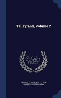 Talleyrand; Volume 2
