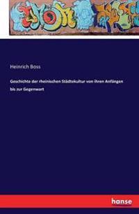 Geschichte Der Rheinischen Stadtekultur Von Ihren Anfangen Bis Zur Gegenwart
