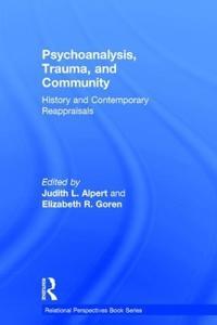 Psychoanalysis, Trauma, and Community