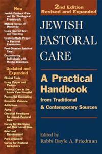 Jewish Pastoral Care: A Practical Handbook from Traditional & Contemporary Sources