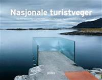 Nasjonale turistveger = Die Norwegischen Landschaftsrouten = National tourist routes in Norway