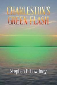 Charleston's Green Flash