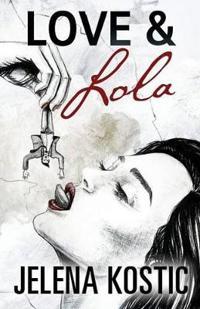 Love & Lola