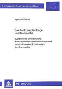 Die Konkurrentenklage Im Steuerrecht: Zugleich Eine Untersuchung Zum Subjektiven Oeffentlichen Recht Und Zum Funktionalen Schutzbereich Der Grundrecht