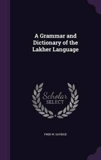 A Grammar and Dictionary of the Lakher Language