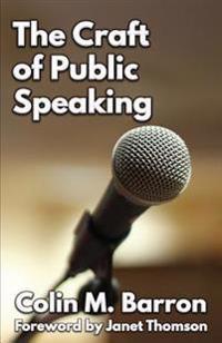 The Craft of Public Speaking