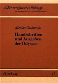 Handschriften Und Ausgaben Der Odyssee: Mit Einem Handschriftenapparat Zu Allen's Odysseeausgabe