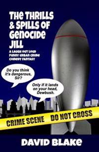The Thrills & Spills of Genocide Jill: The 3rd Case for Inspector Capstan