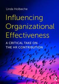 Influencing Organizational Effectiveness: A Critical Take on the HR Contribution