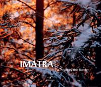 Imatra - A Town by the Border