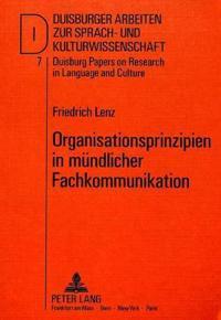 Organisationsprinzipien in Muendlicher Fachkommunikation