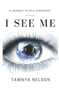 I See Me: Take Your Life from Chaos to Clarity.