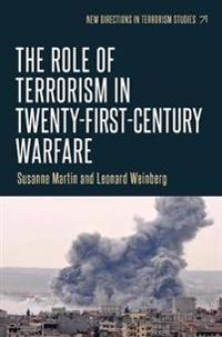 The role of Terrorism in twenty-first-century warfare