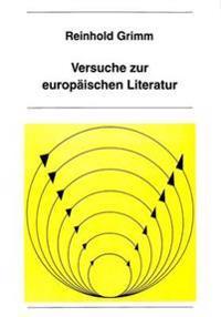 Versuche Zur Europaeischen Literatur