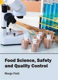 Food Science, Safety and Quality Control