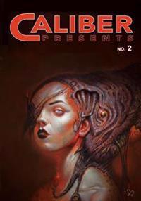 Caliber Presents 2