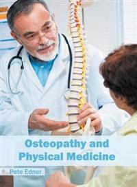 Osteopathy and Physical Medicine