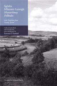 Sgealta Mhuintir Luinigh / Munterloney Folktales
