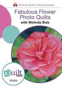 Fabulous Flower Photo Quilts