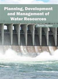 Planning, Development and Management of Water Resources
