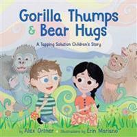 Gorilla Thumps & Bear Hugs