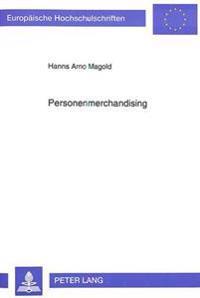Personenmerchandising: Der Schutz Der Persona Im Recht Der USA Und Deutschlands