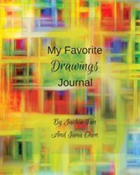 My Favorite Drawings Journal: Drawings Journal