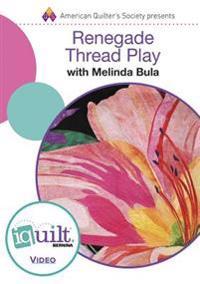Renegade Thread Play