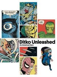Ditko Unleashed, An American Hero